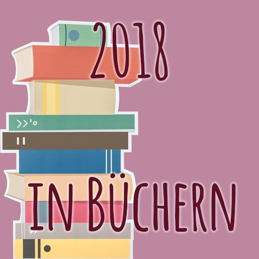 2018 in Büchern Jahresrückblick | kuchengeschichten