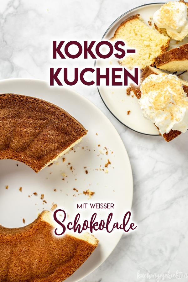 Super saftiger Kokoskuchen mit weißer Schokolade und Kokossahne | kuchengeschichten