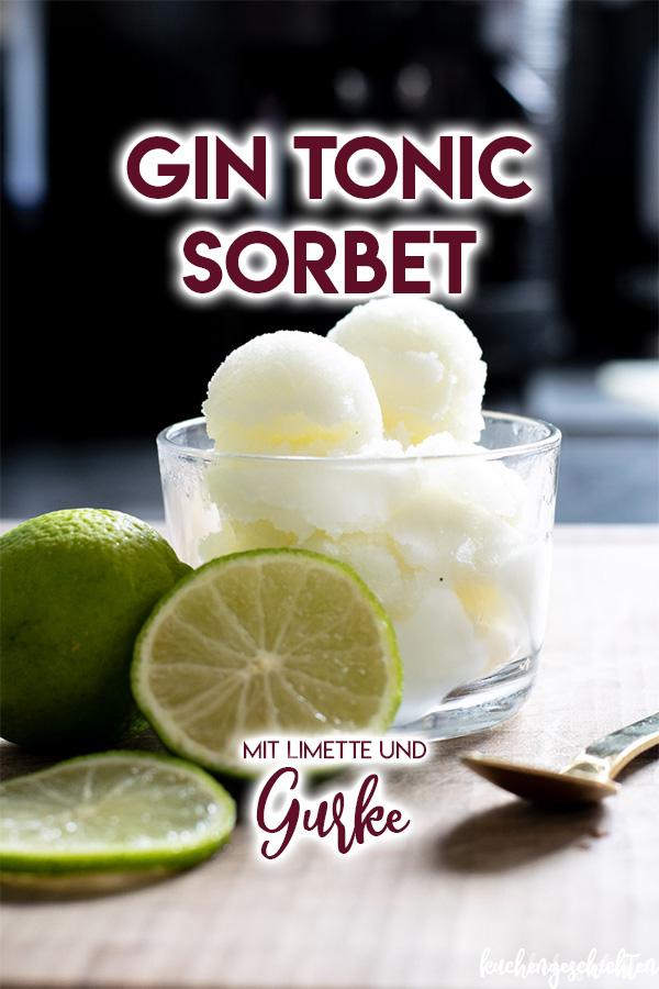Erfrischendes Gin Tonic Sorbet selber machen | kuchengeschichten